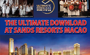THE ULTIMATE DOWNLOAD AT SANDS RESORTS MACAO